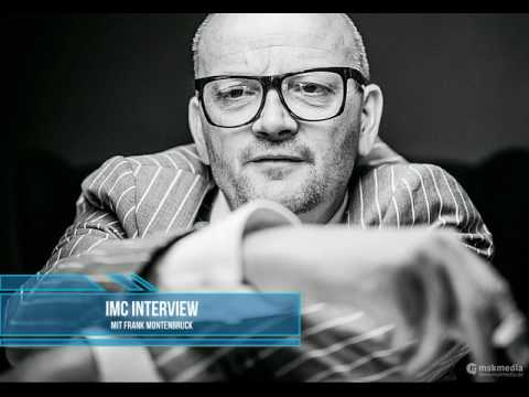 IMC Interview Podcast #001 - Frank Montenbruck